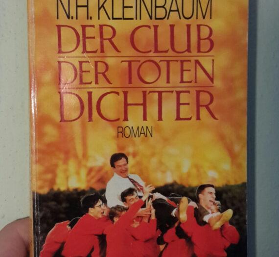 [Rezension]Nancy H. Kleinbaum: Der Club der toten Dichter