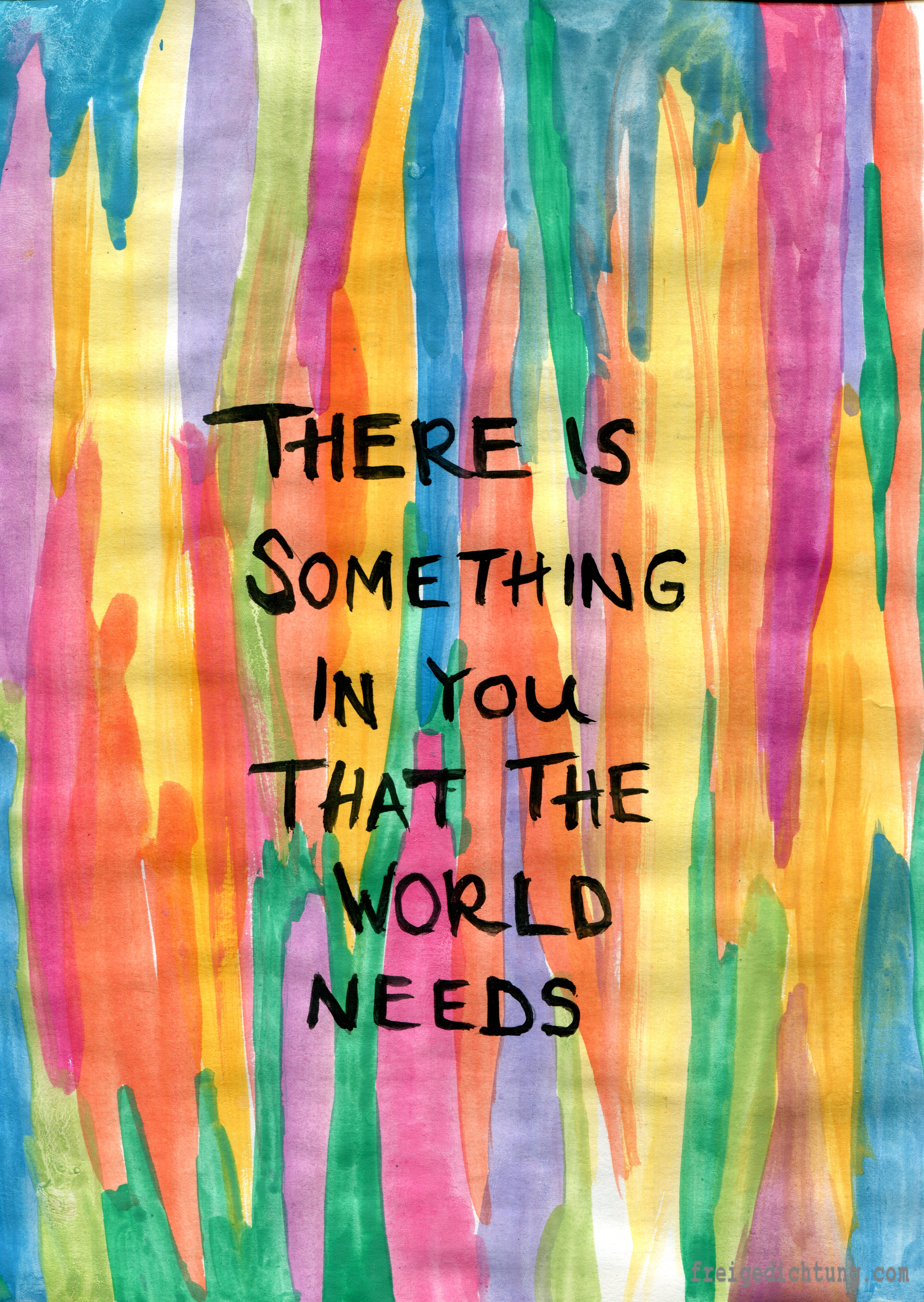 12-zitat-there-is-something-in-you-that-the-world-needs