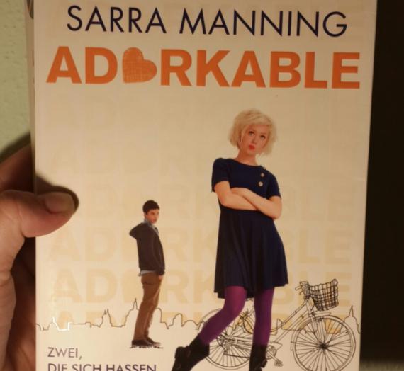 [Rezension] Sarra Manning: Adorkable