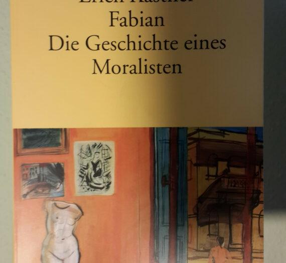 [Rezension] Fabian: Die Geschichte eines Moralisten: Ericht Kästner