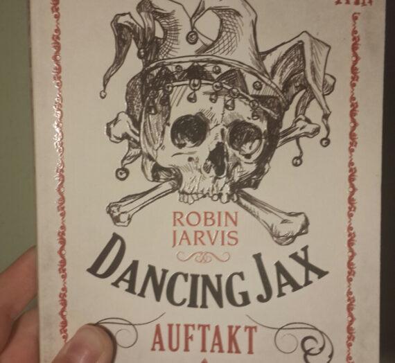 [Rezension] Robin Jarvis:Dancing Jax (Der Auftakt)