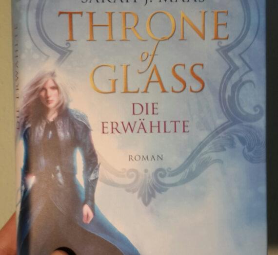 [Rezensionen] Sarah J. Maas: Throne of Glass (Die Erwählte)