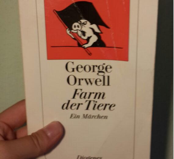 [Rezension] George Orwell: Farm der Tiere