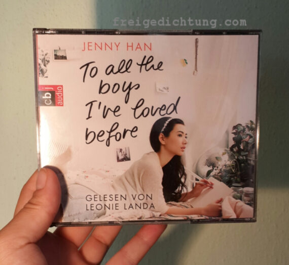 [Rezension] Jenny Han: To all the boys I've loved before