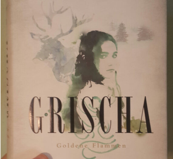 [Rezension] Leigh Bardugo: Grischa Goldene Flamme