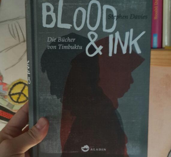 [Rezension] Stephen Davies – Blood n'Ink (Die Bücher von Timbuktu)